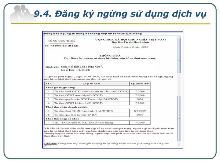 9.4. Đăng ký ngừng sử dụng dịch vụ