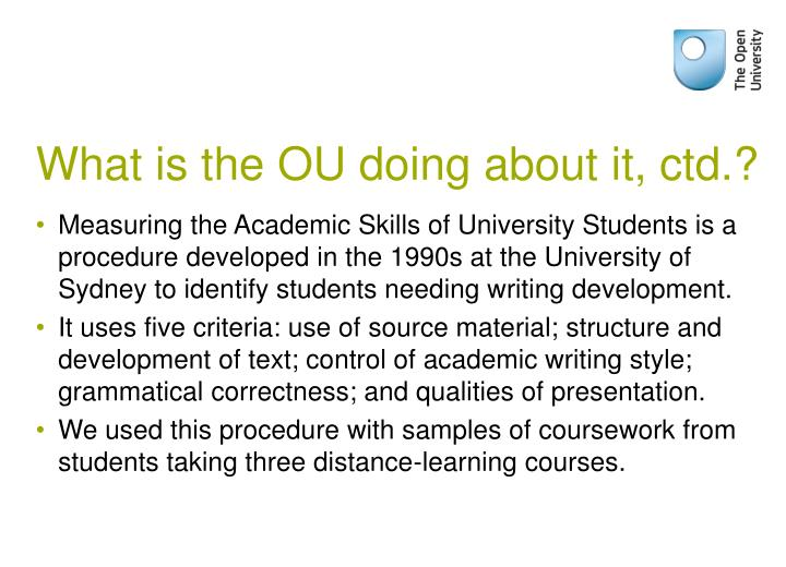 What is the OU doing about it, ctd.?