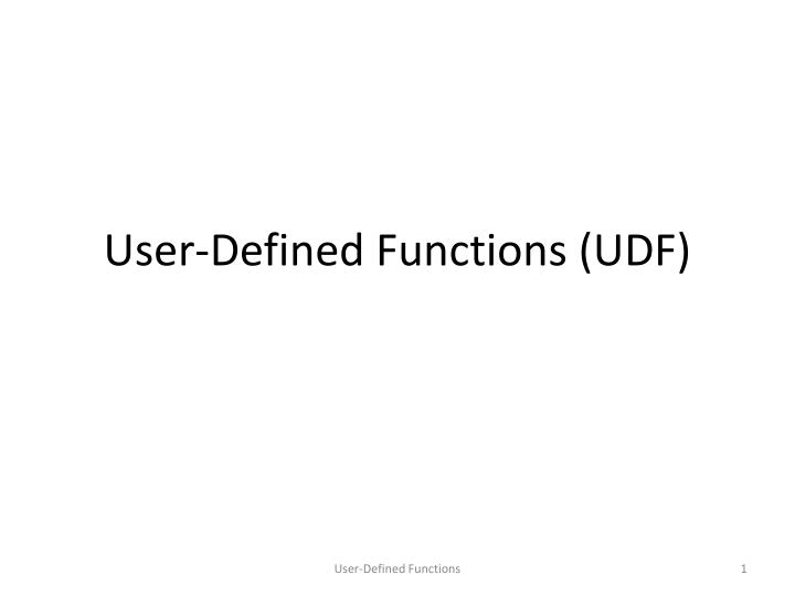 User defined functions udf