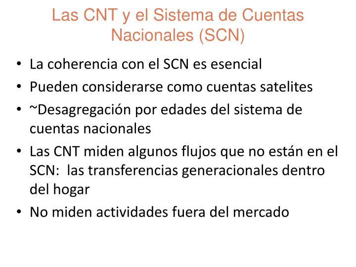 La coherencia con el SCN es esencial