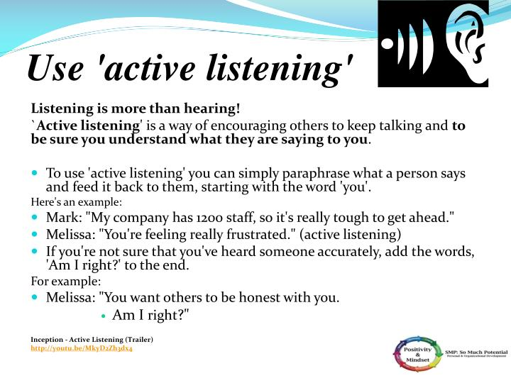 Use 'active listening
