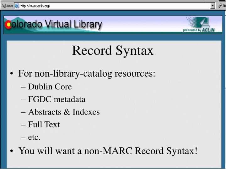 Record Syntax