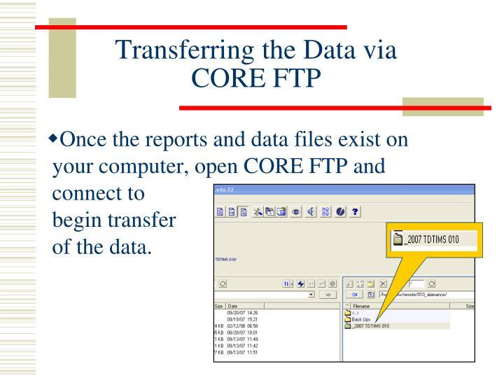 Transferring the Data via CORE FTP