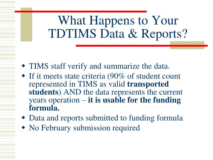 What Happens to Your TDTIMS Data & Reports?