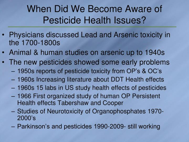 When Did We Become Aware of Pesticide Health Issues?