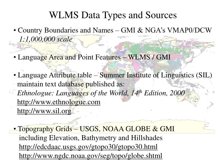 WLMS Data Types and Sources