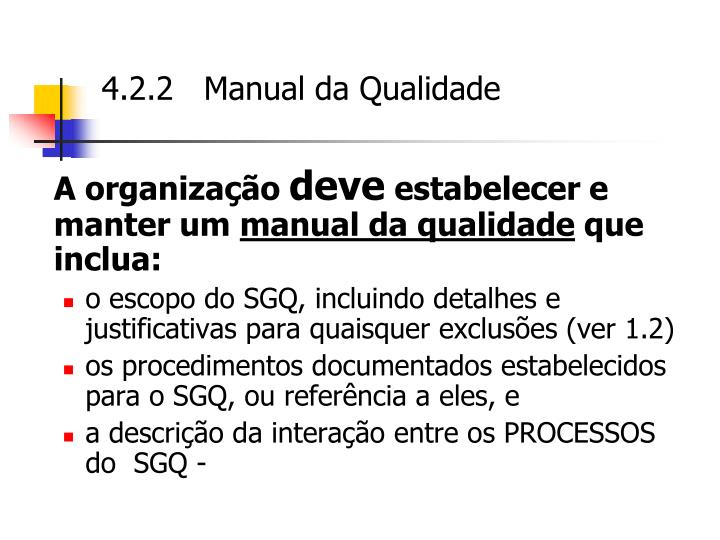 4.2.2   Manual da Qualidade