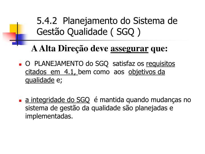 5.4.2  Planejamento do Sistema de