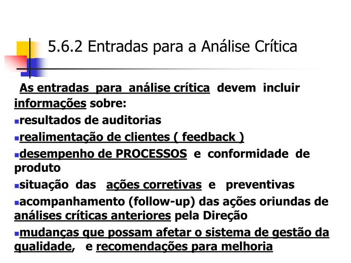 5.6.2 Entradas para a Análise Crítica