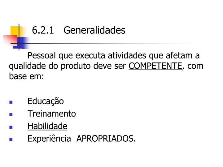 6.2.1   Generalidades