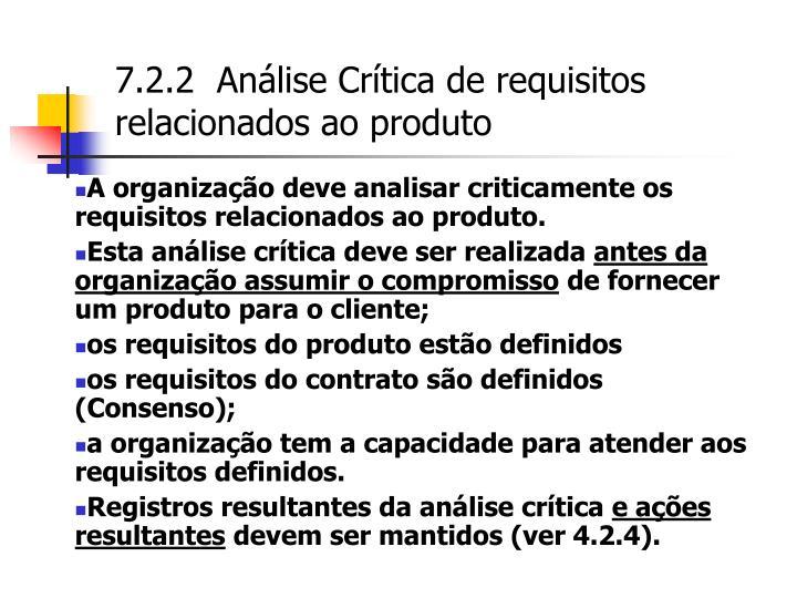 7.2.2  Análise Crítica de requisitos relacionados ao produto