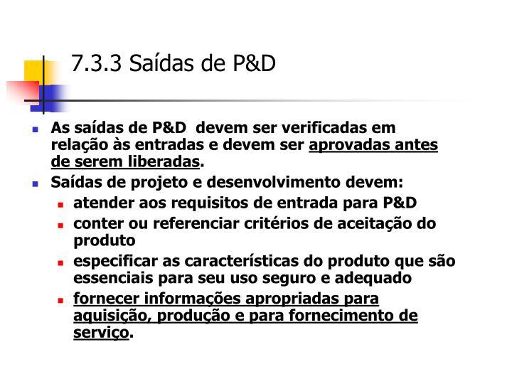 7.3.3 Saídas de P&D