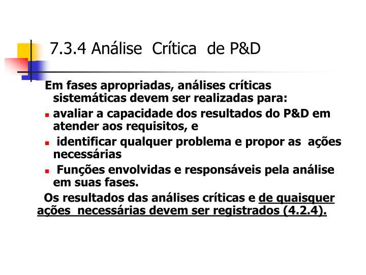 7.3.4 Análise  Crítica  de P&D