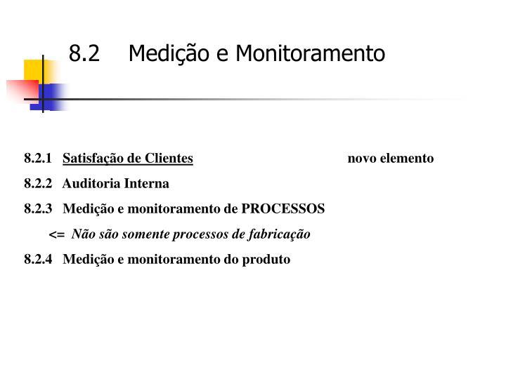 8.2    Medição e Monitoramento
