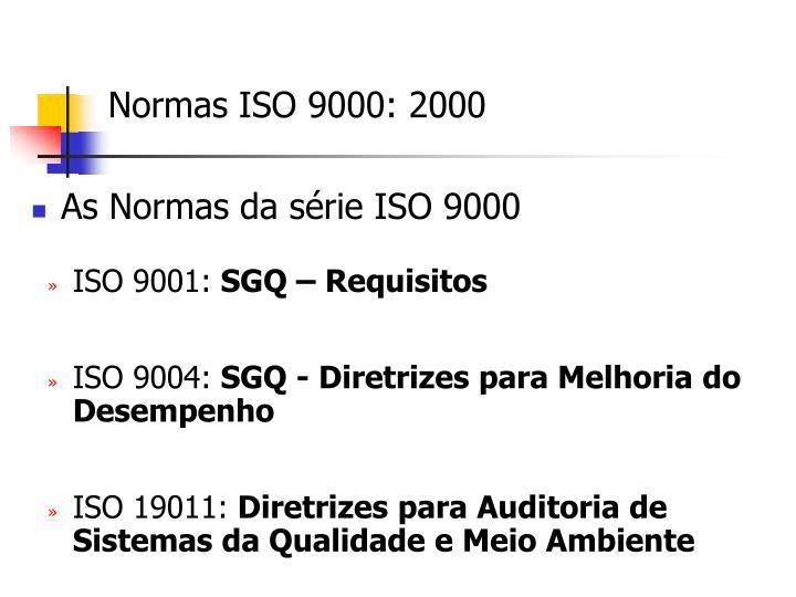 As Normas da série ISO 9000