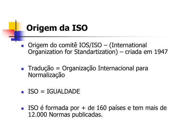 Origem da ISO