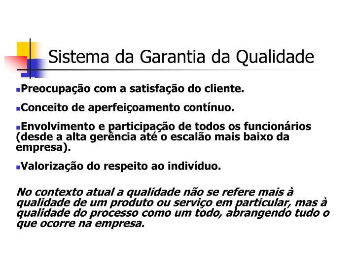 Sistema da Garantia da Qualidade
