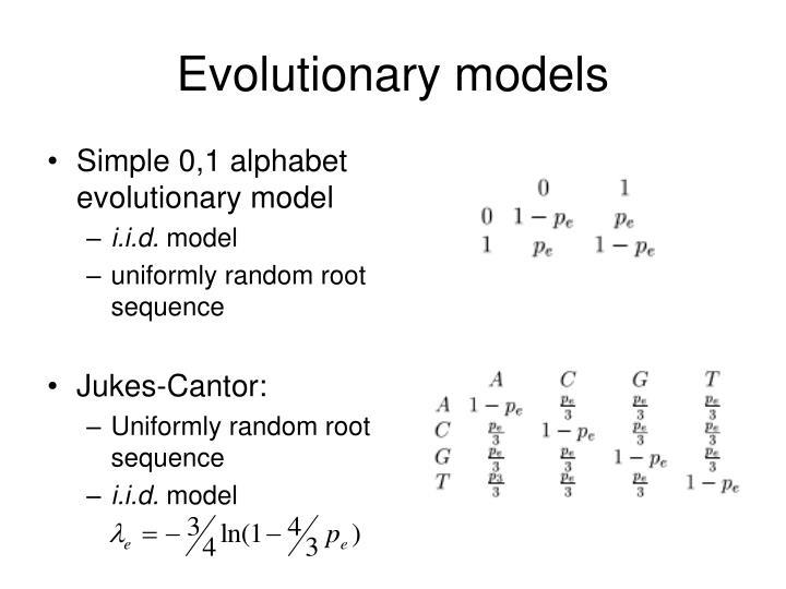 Evolutionary models