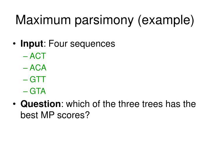 Maximum parsimony (example)