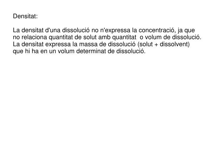 Densitat:
