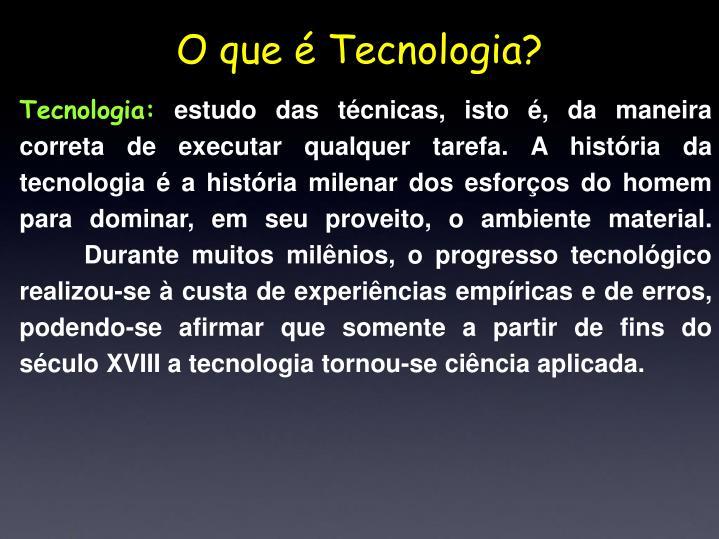 Tecnologia: