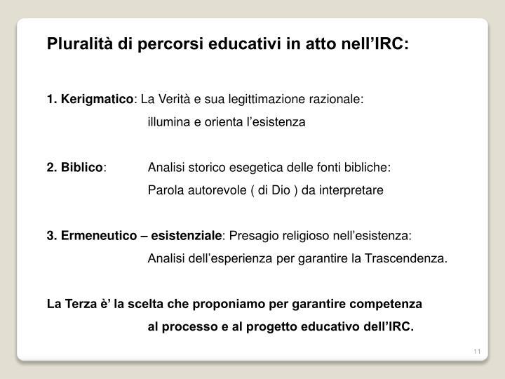 Pluralità di percorsi educativi in atto nell'IRC: