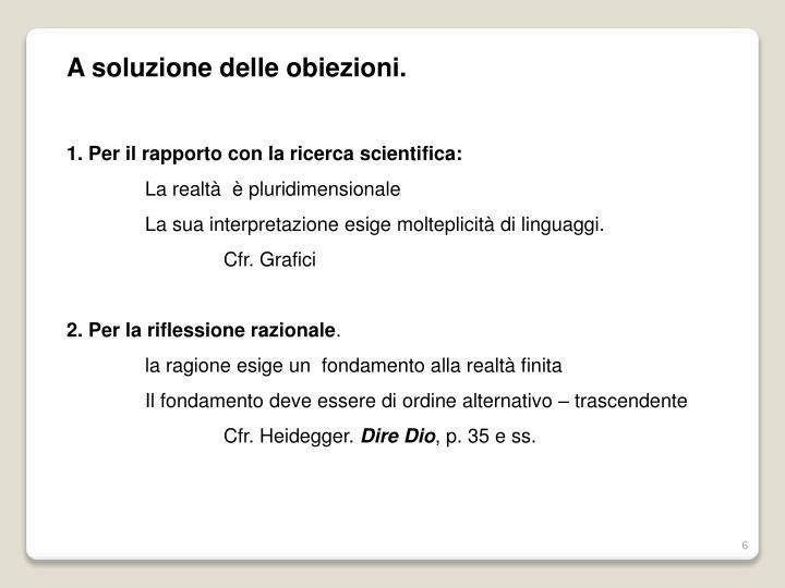 A soluzione delle obiezioni.