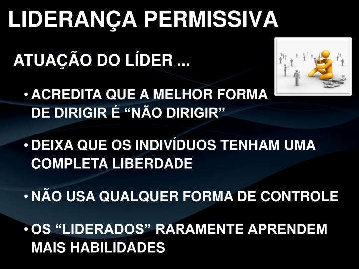 LIDERANÇA PERMISSIVA