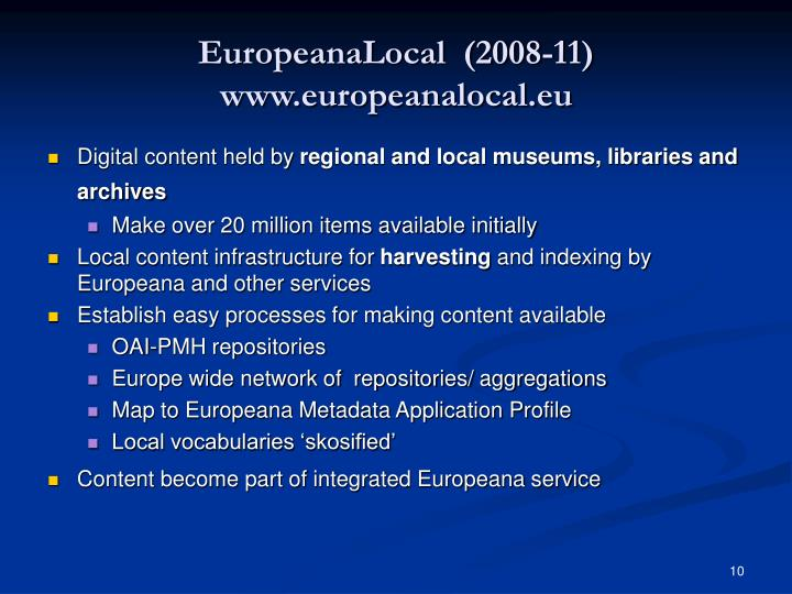 EuropeanaLocal  (2008-11)