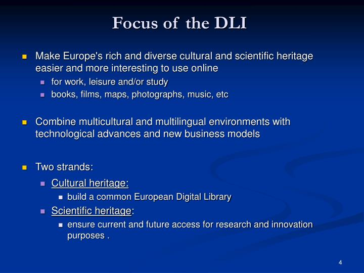 Focus of the DLI
