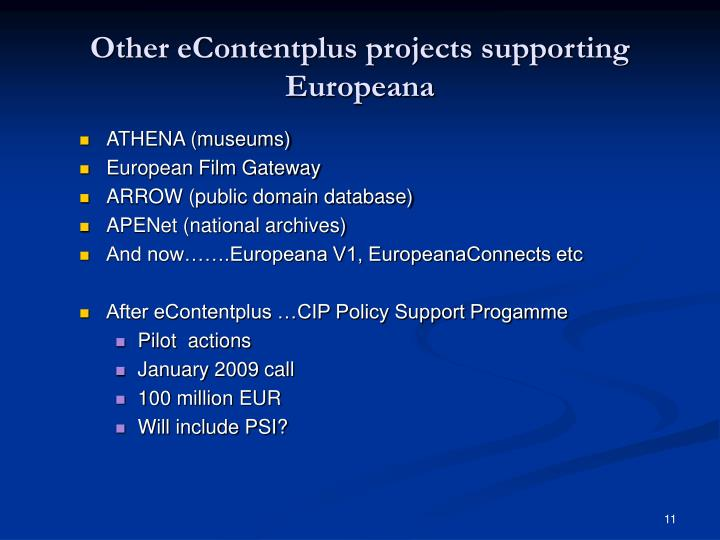 Other eContentplus projects supporting Europeana