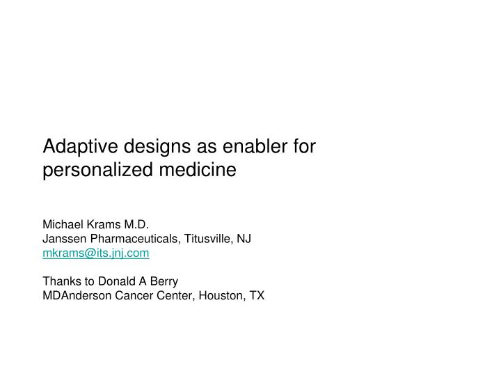 Adaptive designs as enabler for personalized medicine