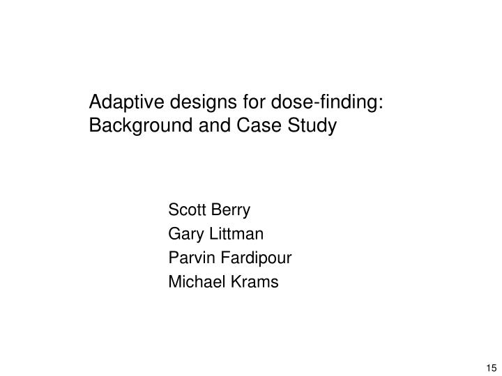 Adaptive designs for dose-finding: