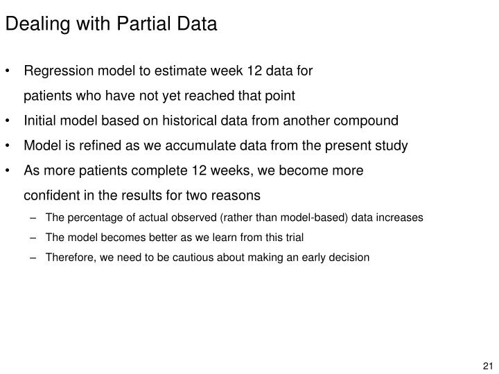 Dealing with Partial Data