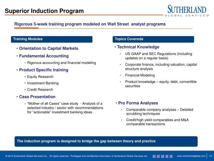 Rigorous 5-week training program modeled on Wall Street  analyst programs