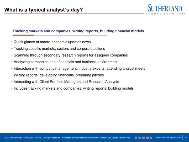 What is a typical analyst's day?