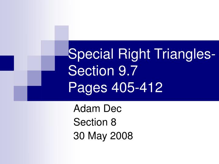 Special right triangles section 9 7 pages 405 412