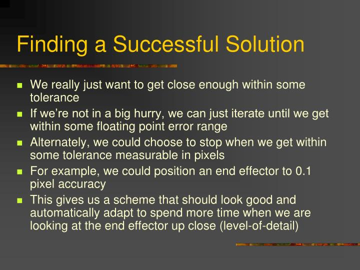 Finding a Successful Solution