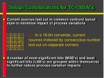 design considerations for tc csdacs