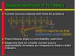 diagnosis restriction of tc csdacs