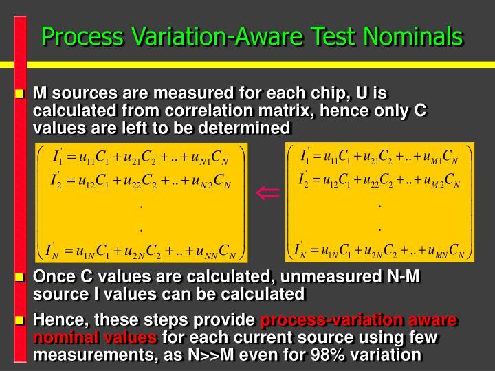 Process Variation-Aware Test Nominals