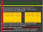 process variation aware test nominals