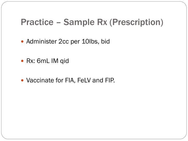 Practice – Sample Rx (Prescription)