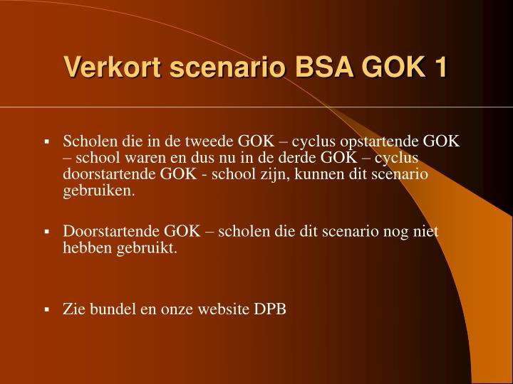 Verkort scenario BSA GOK 1