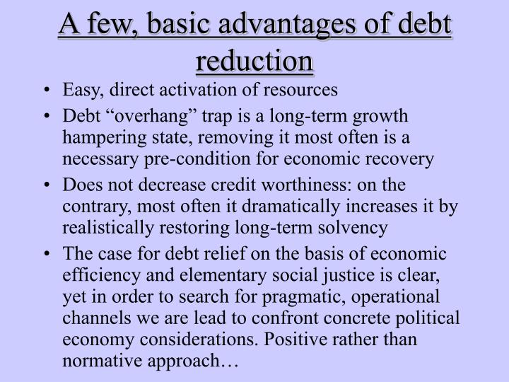 A few, basic advantages of debt reduction