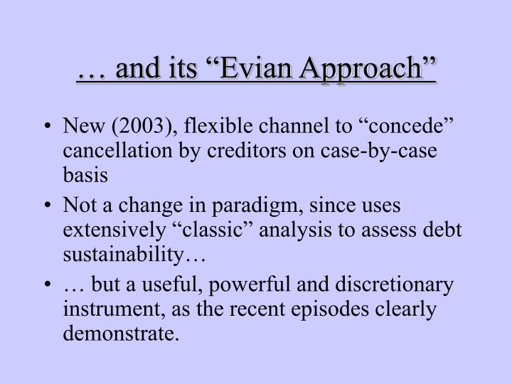 "… and its ""Evian Approach"""