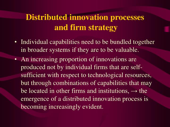 Distributed innovation processes