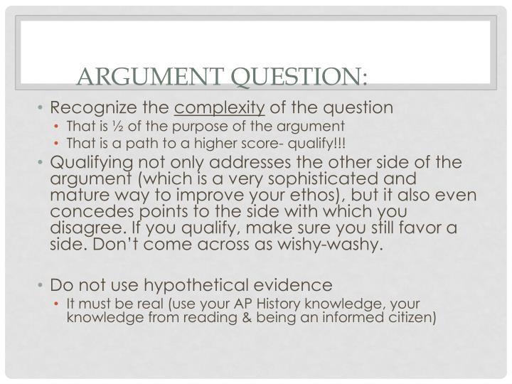 Argument Question: