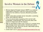 involve women in the debate