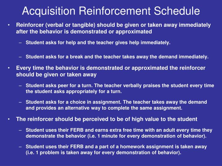 Acquisition Reinforcement Schedule